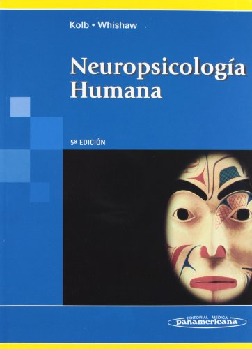 Neuropsicologia Humana / Fundamentals of Human Neuropsychology (Spanish Edition): Bryan Kolb, ...