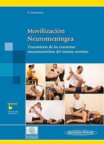 9788479039707: Movilización neuromeníngea / Neuromeningeal Mobilization: Tratamiento De Los Trastornos Mecanosensitivos Del Sistema Nervioso. Incluye Sitio Web / ... System. Includes Website (Spanish Edition)