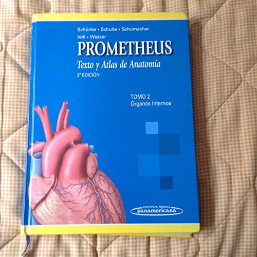 9788479039783: Prometheus. Texto y atlas de anatomía. Tomo 2: Cuello y Órganos Internos (Prometheus Texto Y Atlas De Anatomia/ Prometheus Textbook and Anatomy Atlas)