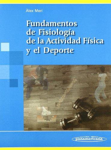 9788479039820: Fundamentos de fisiologia de la actividad fisica y el deporte/ Fundamentals of Physiology of Physical Activity and Sport (Spanish Edition)