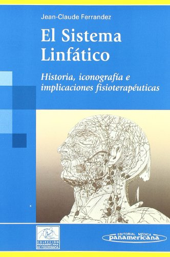 El Sistema Linfatico (Spanish Edition) (8479039884) by Ferrandez