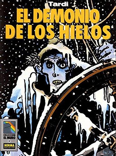 9788479040734: EL DEMONIO DE LOS HIELOS (TARDI)