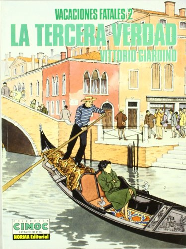 9788479041854: Vacaciones fatales 2/ Fatal Vacations 2: La Tercera Verdad / The Third truth (Spanish Edition)