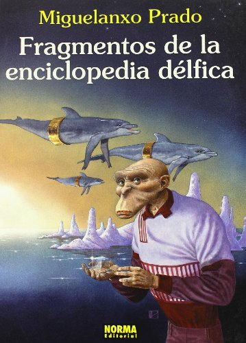 9788479043797: FRAGMENTOS DE LA ENCICLOPEDIA DELFICA MI