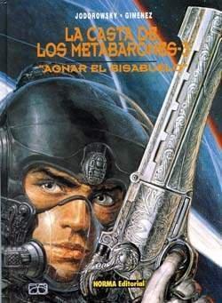 La Casta de Los Metabarones: Cabeza de Hierro el abuelo (La Casta los Metabarones #5)
