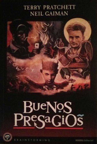 Buenos Presagios by Terry Pratchett (Author), Neil Gaiman (Author): Terry Pratchett; Neil Gaiman