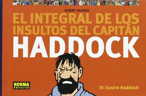 9788479049928: El Ilustre Haddock (Albert Algoud)