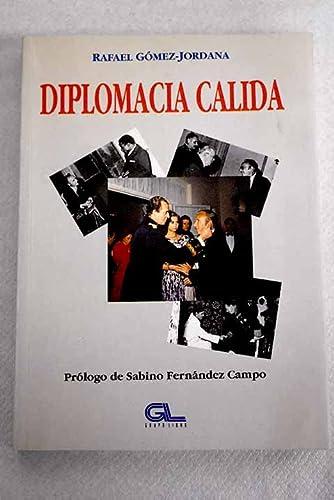 9788479060435: Diplomacia cálida (Spanish Edition)