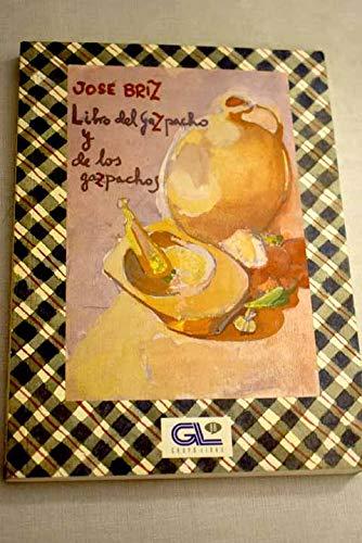 9788479061890: Breviario del Gazpacho y De Los Gazpachos