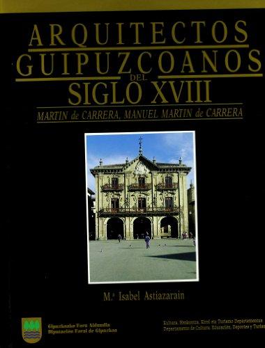 9788479070571: Arquitectos guipuzcoanos del siglo XVIII - tomo III (Artea, Ondare Historiko-Ar)