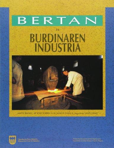 Burdinaren industria: Ibáñez Gómez, Maite/Torrecilla