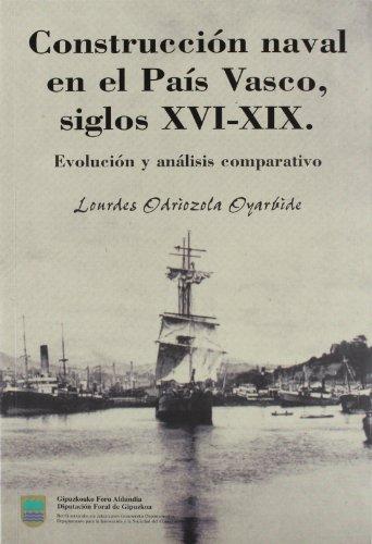 9788479073725: CONSTRUCCION NAVAL EN EL PAIS VASCO SIGLOS XVI XIX
