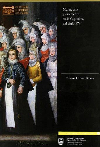 9788479076030: Mujer, casa y estamento en la gipuzkoa del siglo XVI