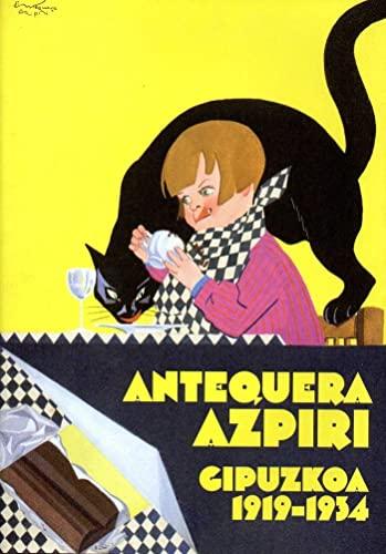 Antequera Azpiri-Gipuzkoa 1919-1934 (Paperback)