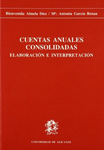 9788479080846: Cuentas anuales consolidadas: Elaboración e interpretación (Monografías)
