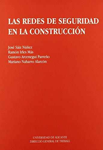 Las redes de seguridad en la construcción: José . .