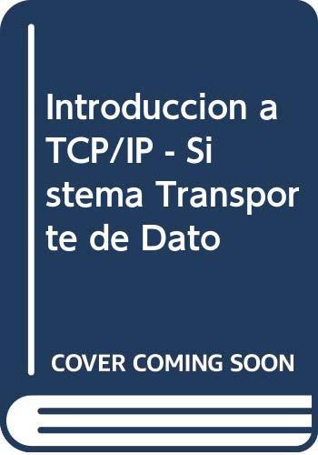 9788479083410: Introduccion a TCP/IP - Sistema Transporte de Dato (Spanish Edition)