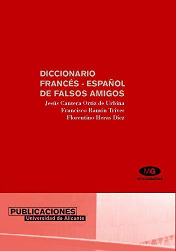 9788479083571: Diccionario Frances-Español De Falsos Amigos