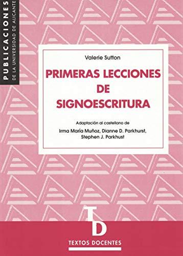 9788479084448: Primeras lecciones de signoescritura