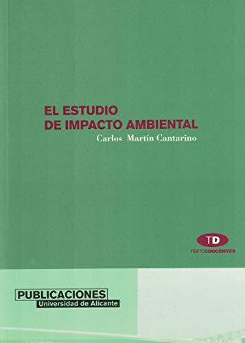 9788479084912: El estudio de impacto ambiental (Textos docentes)