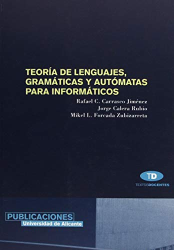 9788479085742: Teoria de lenguajes, gramaticas y automatas para informaticos / Language theory, grammars and automata for computer (Spanish Edition)
