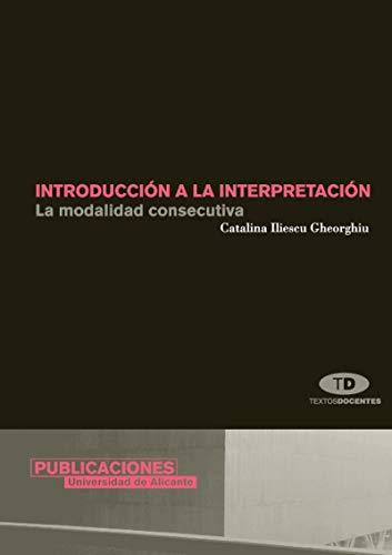 9788479086022: Introducción a la interpretación: La modalidad consecutiva (Textos docentes)