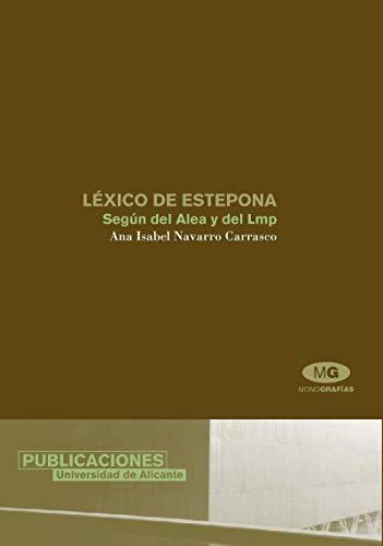 9788479086244: Lexico de Estepona. Segun datos del ALEA y del LMP