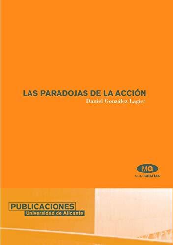 9788479086268: Las paradojas de la acción (Monografías)