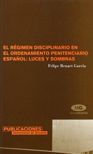 9788479087050: El régimen disciplinario en el ordenamiento penitenciario español: luces y sombras (Monografías)
