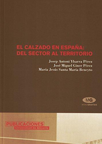 9788479087104: El calzado en España: del sector al territorio (Monografías)