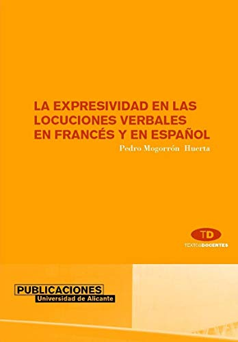 9788479087111: La expresividad en las locuciones verbales en frances y en espanol / The expressive verbal locutions in French and Spanish