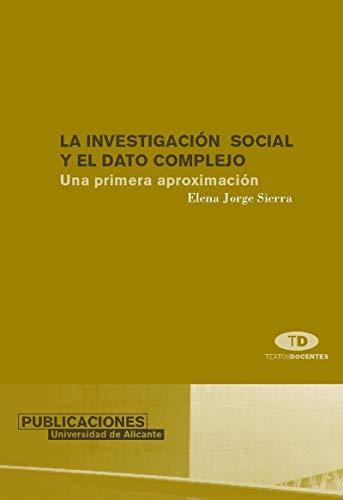 9788479087210: La investigacin social y el dato complejo. Una primera aproximacin