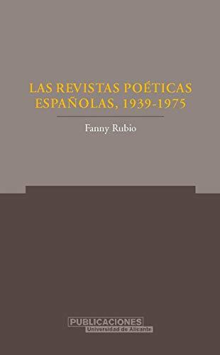 9788479087647: Las revistas poéticas españolas, (1939-1975) (Norte Crítico)