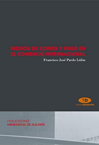 9788479087685: Medios de cobro y pago en el comercio internacional / Methods of collection and payment in international trade (Spanish Edition)