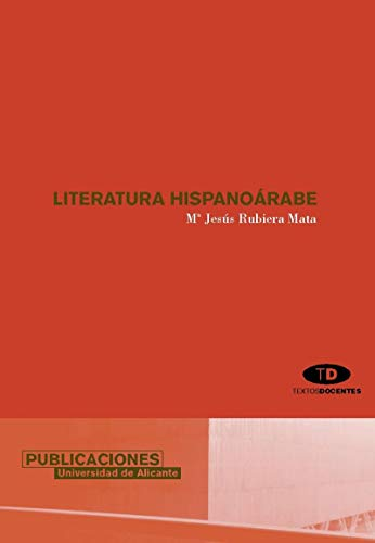 9788479087784: Literatura hispanoárabe (Textos docentes)
