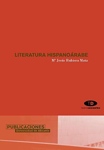 9788479087784: Literatura hispanoárabe (Monografías)