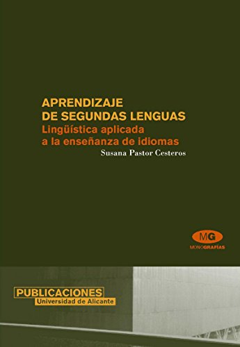 9788479088033: Aprendizaje de segundas lenguas: Lingüística aplicada a la enseñanza de idiomas (Monografías)