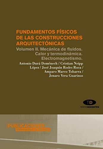 Fundamentos físicos de las construcciones arquitectónicas .