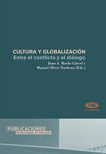 Cultura y globalizacion / Culture and Globalization: