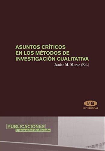 Asuntos Criticos En Los Metodos De Investigacion