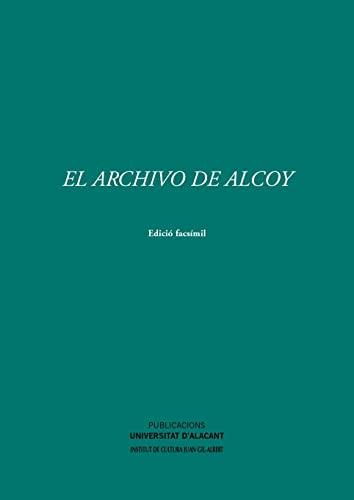 9788479088576: El Archivo de Alcoy (Monografías)