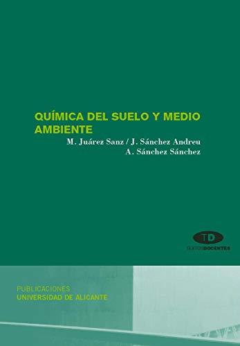 9788479088934: Química del suelo y medio ambiente (Textos docentes)