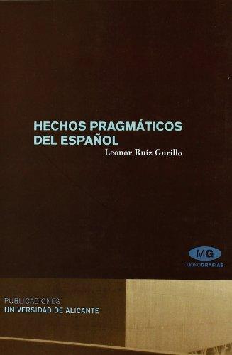 9788479089016: Hechos pragmaticos del espanol / Pragmatic facts of Spanish