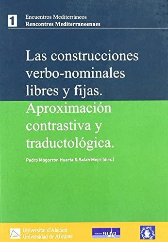 9788479089740: CONSTRUCCIONES VERBO-NOMINALES LIBRES Y FIJAS
