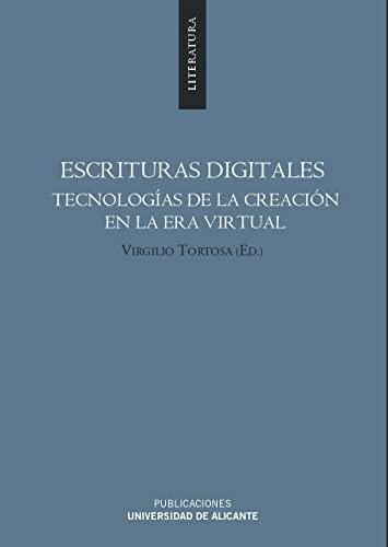 9788479089757: Escrituras digitales. tecnologias de la creacion en la era virtual (Spanish Edition)