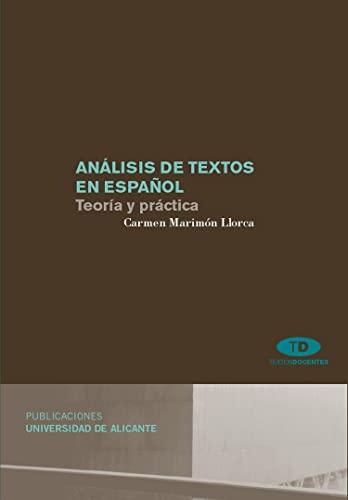 9788479089948: Análisis de textos en español: Teoría y práctica (Textos docentes)