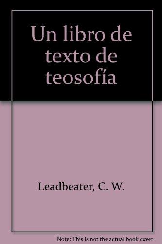 9788479100094: Libro de texto de teosofía, un