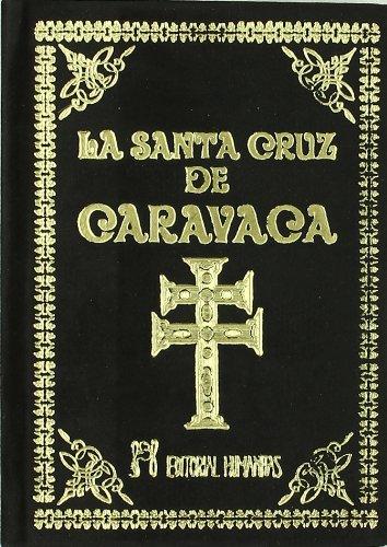 La Santa Cruz de Caravaca : nuevo
