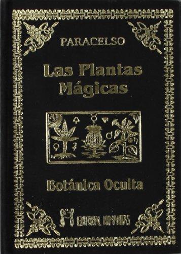 9788479100377: BOTANICA OCULTA - LAS PLANTAS MAGICAS (Spanish Edition)