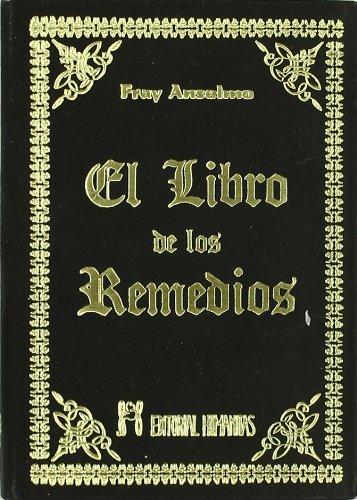 9788479100391: El Libro De Los Remedios